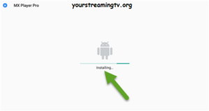 How To Install MX Player Pro On Android – Your Streaming TV