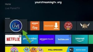 How To Install Live Planet TV On FireStick & Fire TV & Fire TV Cube